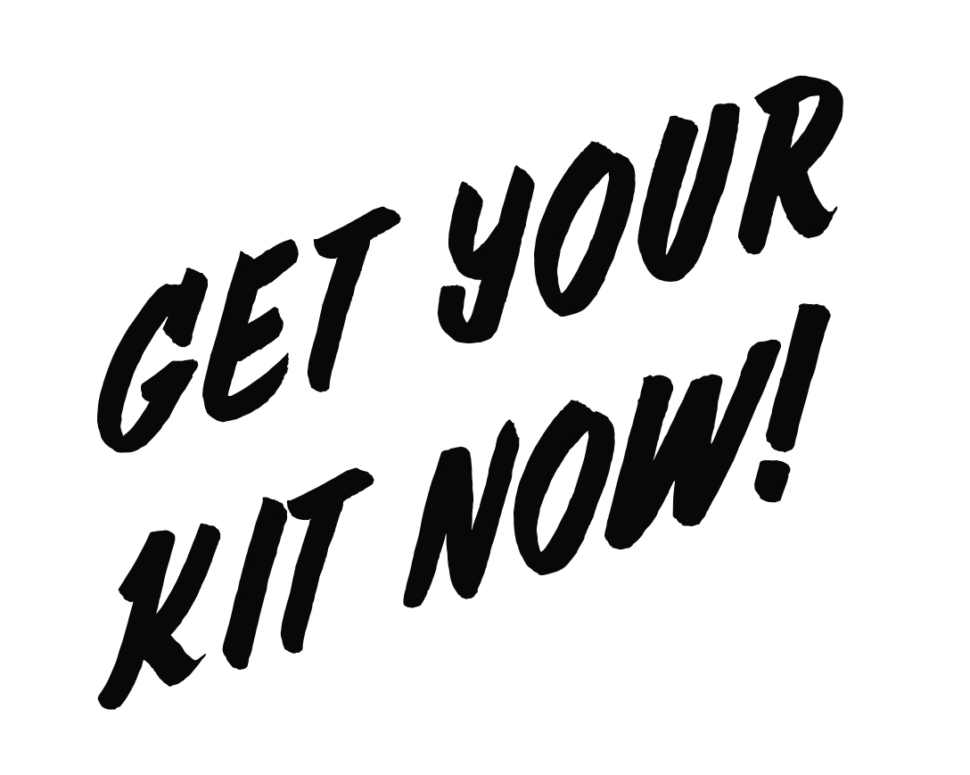 Get your kit